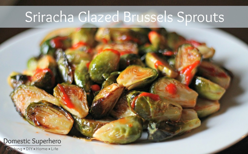 Sriracha-Glazed-Brussels-Sprouts-4-1024x636